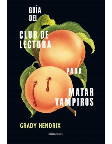 es::Guía del club de lectura para matar vampiros
