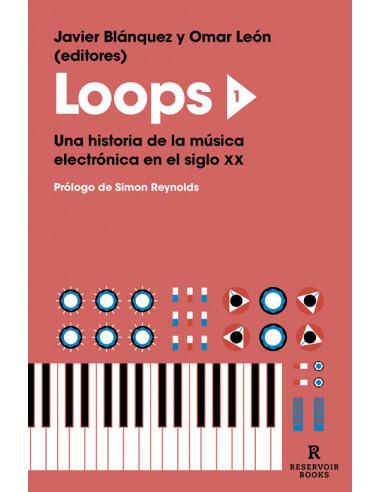 es::Loops 1 - Una historia de la música electrónica en el siglo XX