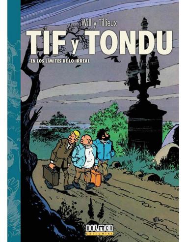 es::Tif y Tondu 03. En los límites de lo irreal