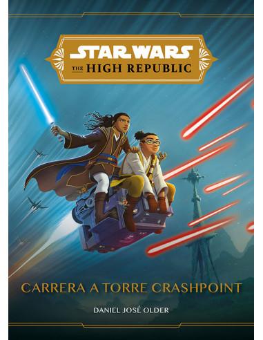 es::Star Wars. The High Republic: Carrera a Torre Crashpoint