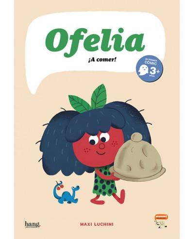 es::Ofelia ¡A comer!