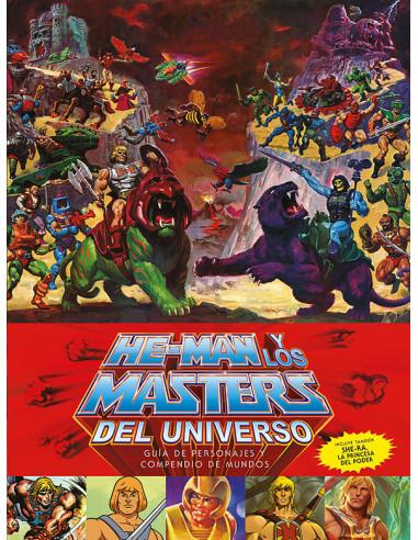 es::He-Man y los Masters del Universo. Guía de personajes y compedio de mundos