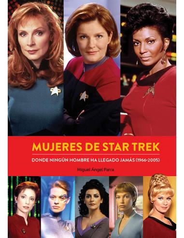 es::Mujeres de Star Treck. Donde ningún hombre ha llegado jamás