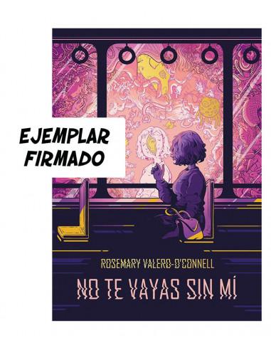 es::No te vayas sin mí Firmado por Rosemary Valero O'Connell