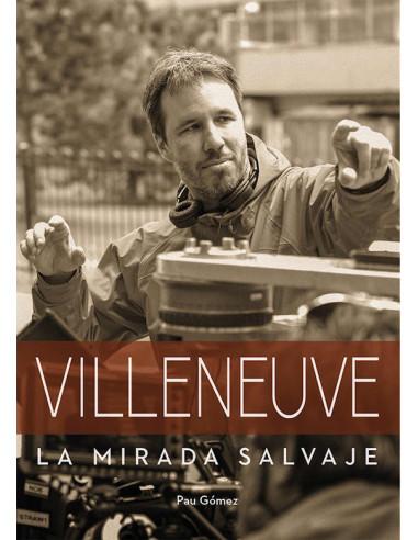 es::Villeneuve - La mirada salvaje