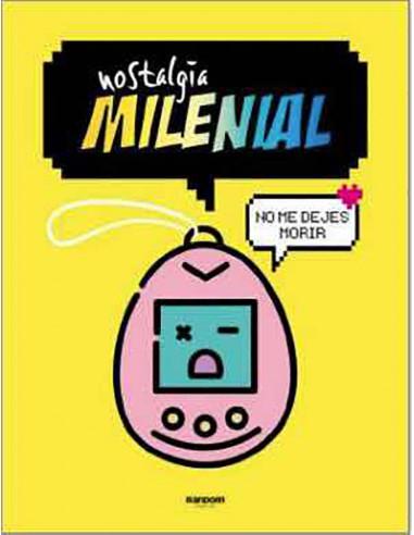 es::Nostalgia milenial