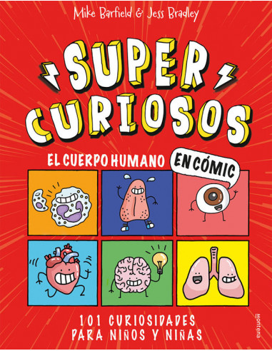 es::El Cuerpo Humano en Cómic. 101 Curiosidades Para Niños y Niñas Supercuriosos 1: Guía y Enciclopedia Divertida Para Aprender