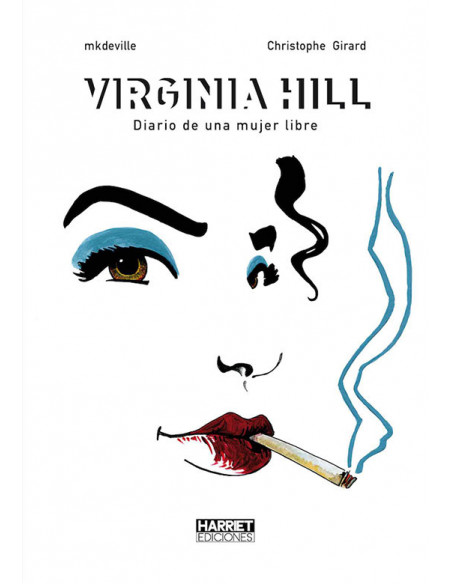 es::Virginia Hill. Diario de una mujer libre